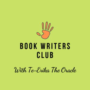 Book Writers Club WITH TE-ERIKA